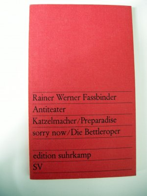 Antitheater: Katzelmacher / Preparadise / sorry now / Die Bellteroper - R W, Fassbinder