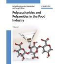 Polysaccharides and Polyamides in the Food Industry - Alexander Steinbüchel