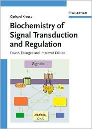 Biochemistry of Signal Transduction and Regulation - Gerhard Krauss