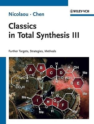 Classics in total synthesis iii: new targets, strategies, methods - Nicolaou