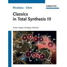 Classics in Total Synthesis 3 - K. C. Nicolaou