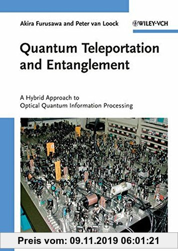 Gebr. - Quantum Teleportation and Entanglement: A Hybrid Approach to Optical Quantum Information Processing