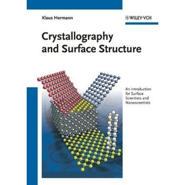 Crystallography and Surface Structure - Klaus Hermann