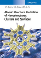 Atomic Structure Prediction of Nanostructures, Clusters and Surfaces - Cristian V. Ciobanu; Cai-Zhuan Wang; Kai-Ming Ho