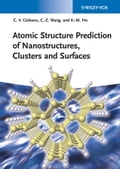 Atomic Structure Prediction of Nanostructures, Clusters and Surfaces - Cai-Zhuan Wang, Cristian V. Ciobanu, Kai-Ming Ho