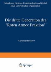 """Die dritte Generation der """"Roten Armee Fraktion"""