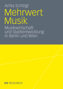 Schlögl, Anita: Mehrwert Musik