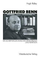 Gottfried Benn - Hugh Ridley