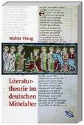 Haug, Walter: Literaturtheorie im deutschen Mittelalter