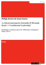 A critical assessment of Jennifer R. Wozniak Boyle's 'Conditional Leadership': Including a comment upon the 'AER Study on Regional Policy 2014+' - Philipp Alvares de Souza Soares