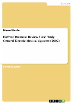 Harvard Business Review Case Study: General Electric Medical Systems (2002) - Heide, Marcel