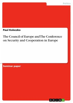 The Council of Europe and The Conference on Security and Cooperation in Europe - Koleczko, Paul