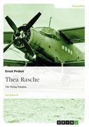 Ernst Probst: Thea Rasche