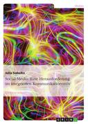 Sabeike, Julia: Social Media: Eine Herausforderung im integrierten Kommunikationsmix
