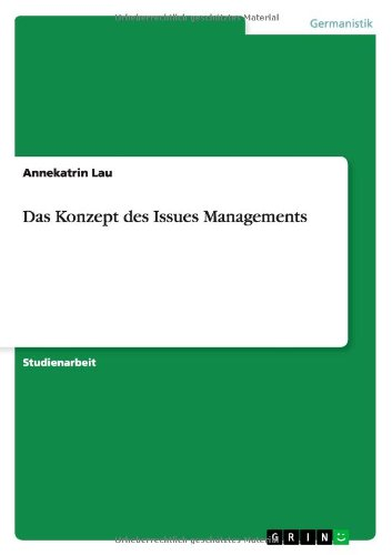 Das Konzept des Issues Managements - Lau, Annekatrin