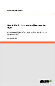 Das Bilmog - Internationalisierung Des Hgb - Anna-Maria Wehberg