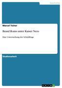 Teiner, Marcel: Brand Roms unter Kaiser Nero