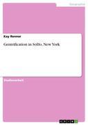 Renner, Kay: Gentrification in SoHo, New York