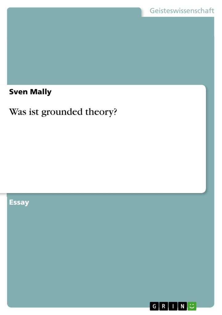 Was ist grounded theory? als eBook Download von Sven Mally - Sven Mally