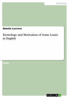 Etymology and Motivation of Some Loans in English - Lavrova, Natalie