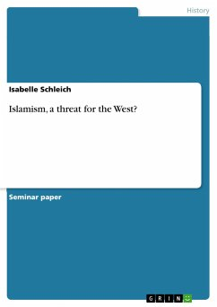 Islamism, a threat for the West? - Schleich, Isabelle