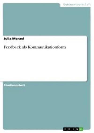 Feedback als Kommunikationform - Julia Menzel