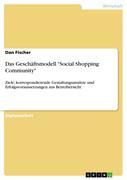 Fischer, Dan: Das Geschäftsmodell Social Shopping Community