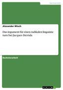 Wloch, Alexander: Das Argument für einen radikalen linguistic turn bei Jacques Derrida