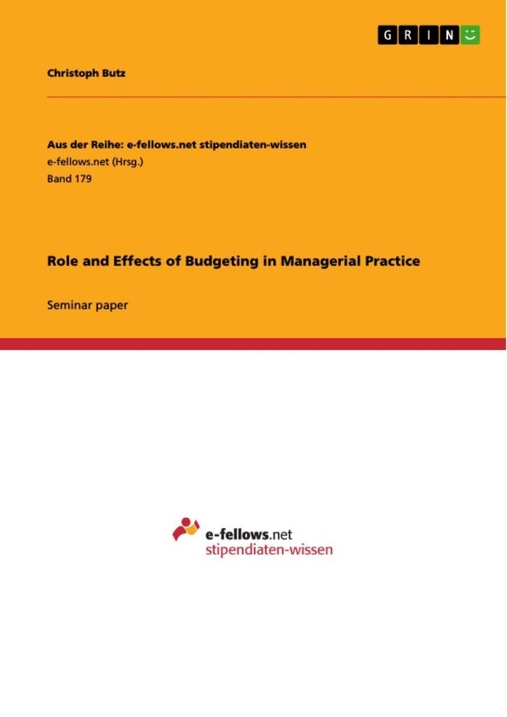 Role and Effects of Budgeting in Managerial Practice als eBook von Christoph Butz - GRIN Publishing