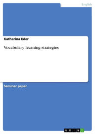 Vocabulary learning strategies - Katharina Eder