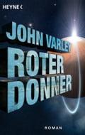 Roter Donner - John Varley, Ronald M. Hahn
