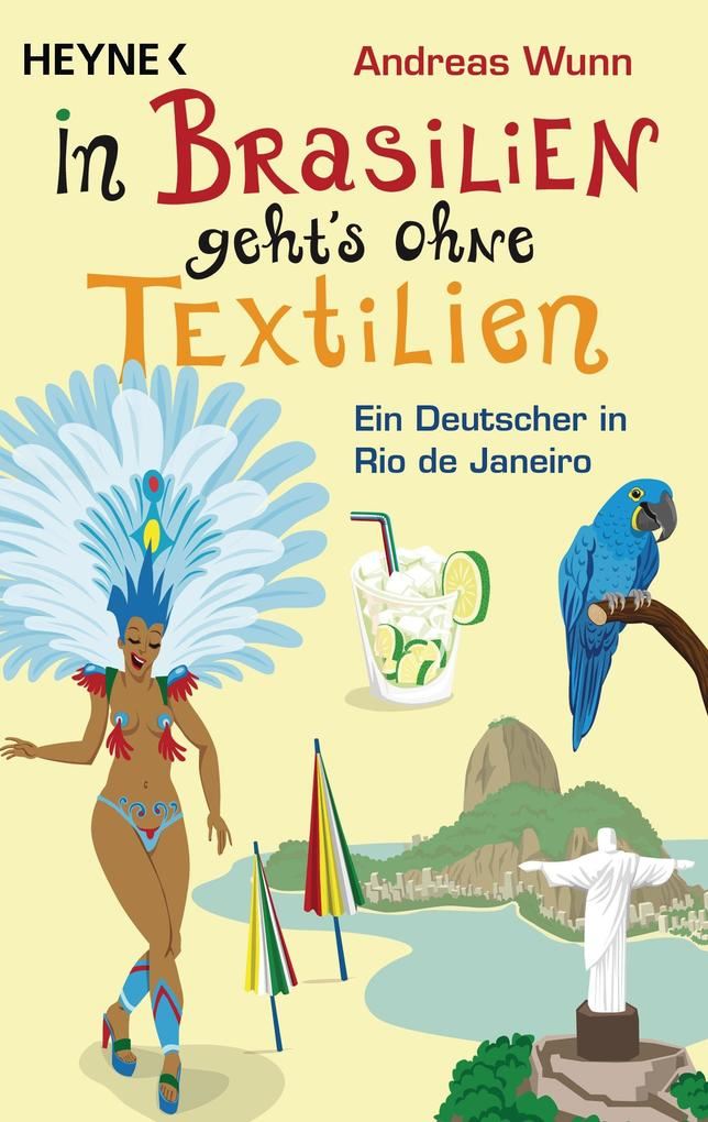 In Brasilien geht`s ohne Textilien als eBook Download von Andreas Wunn - Andreas Wunn