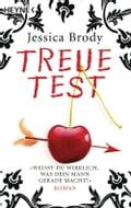 Treuetest - Jessica Brody, Ursula C. Sturm