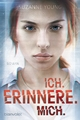 Ich. erinnere. mich. - Suzanne Young