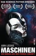 Leckie, Ann: Die Maschinen