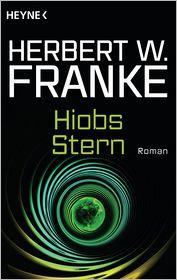 Hiobs Stern: Roman