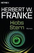 Franke, Herbert W.: Hiobs Stern