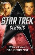 Shatner, William: Star Trek - Classic: Das Gespenst