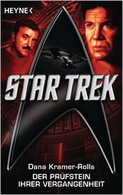 Star Trek: Der Prüfstein ihrer Vergangenheit: Roman