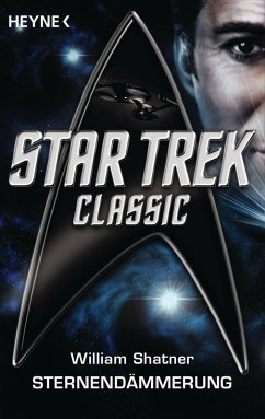 Star Trek - Classic: Sternendämmerung (eBook, ePUB) - Shatner, William