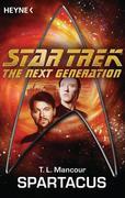 Mancour, T.L.: Star Trek - The Next Generation: Spartacus