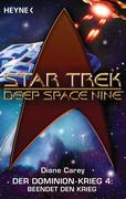 Diane Carey: Star Trek - Deep Space Nine: Beendet den Krieg!