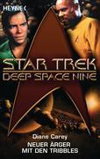 Diane Carey: Star Trek - Deep Space Nine: Neuer Ärger mit den Tribbles