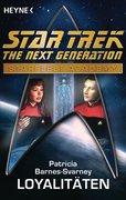Barnes-Svarney, Patricia: Star Trek - Starfleet Academy: Loyalitäten