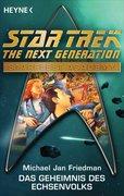 Friedman, Michael Jan: Star Trek - Starfleet Academy: Das Geheimnis des Echsenvolks