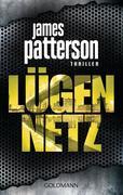 Patterson, James;Ledwidge, Michael: Lügennetz