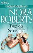 Roberts, Nora: Die O´Haras 2. Tanz der Sehnsucht