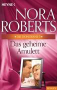 Roberts, Nora: Die Donovans 3. Das geheime Amulett