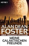 Foster, Alan Dean: Meine galaktischen Freunde