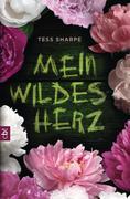 Sharpe, Tess: Mein wildes Herz